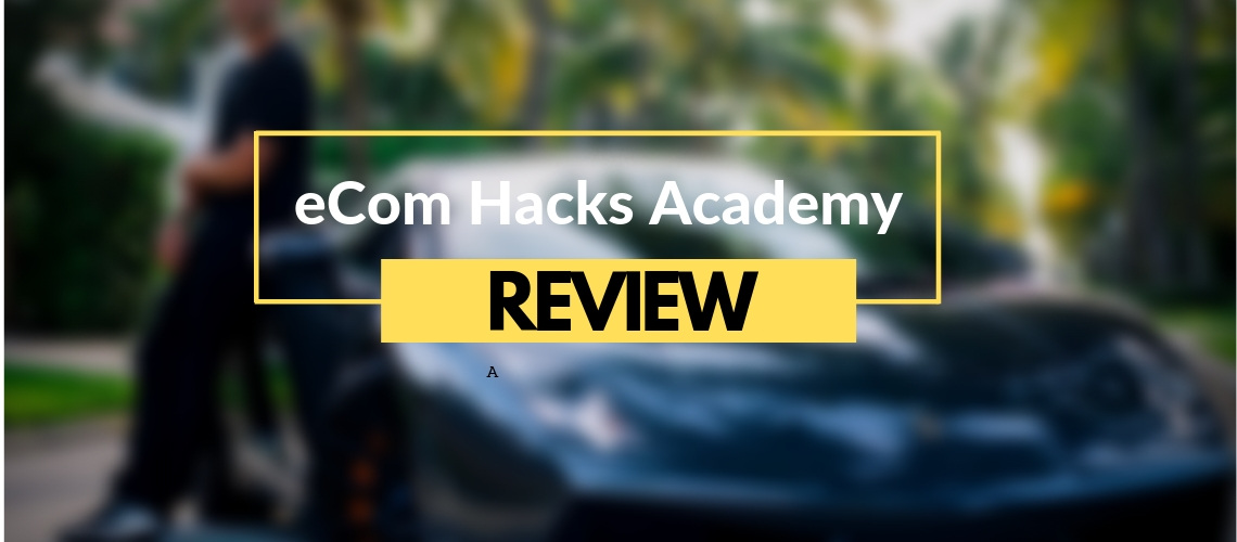 eCom Hacks Academy Review cover image