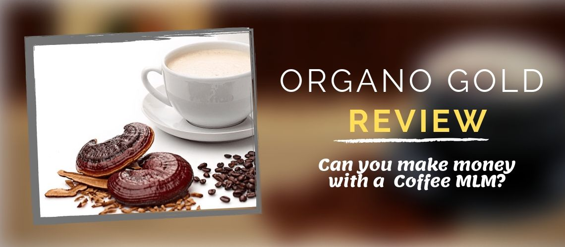 Is Organo Gold A SCam?