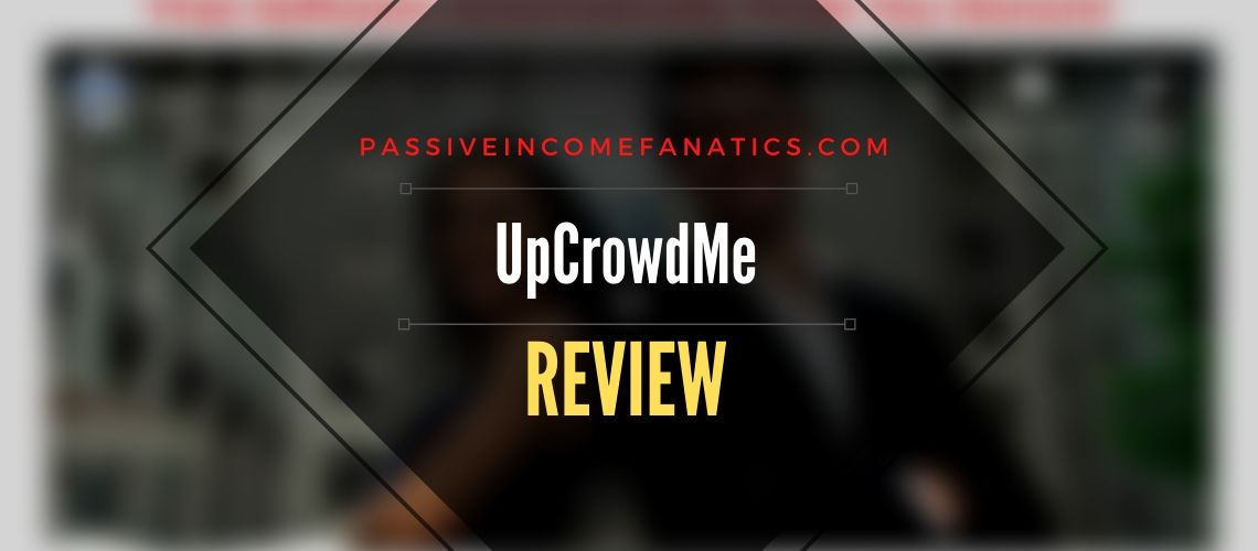 Is UpCrowdMe a scam?