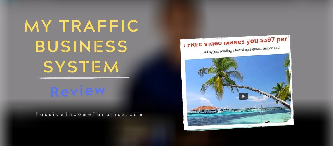 My Traffic Business System Review
