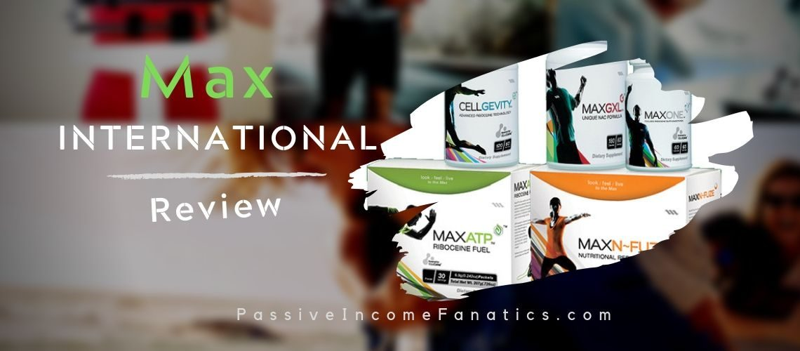 Is Max International A Scam? Don't Waste Your Money! Read My